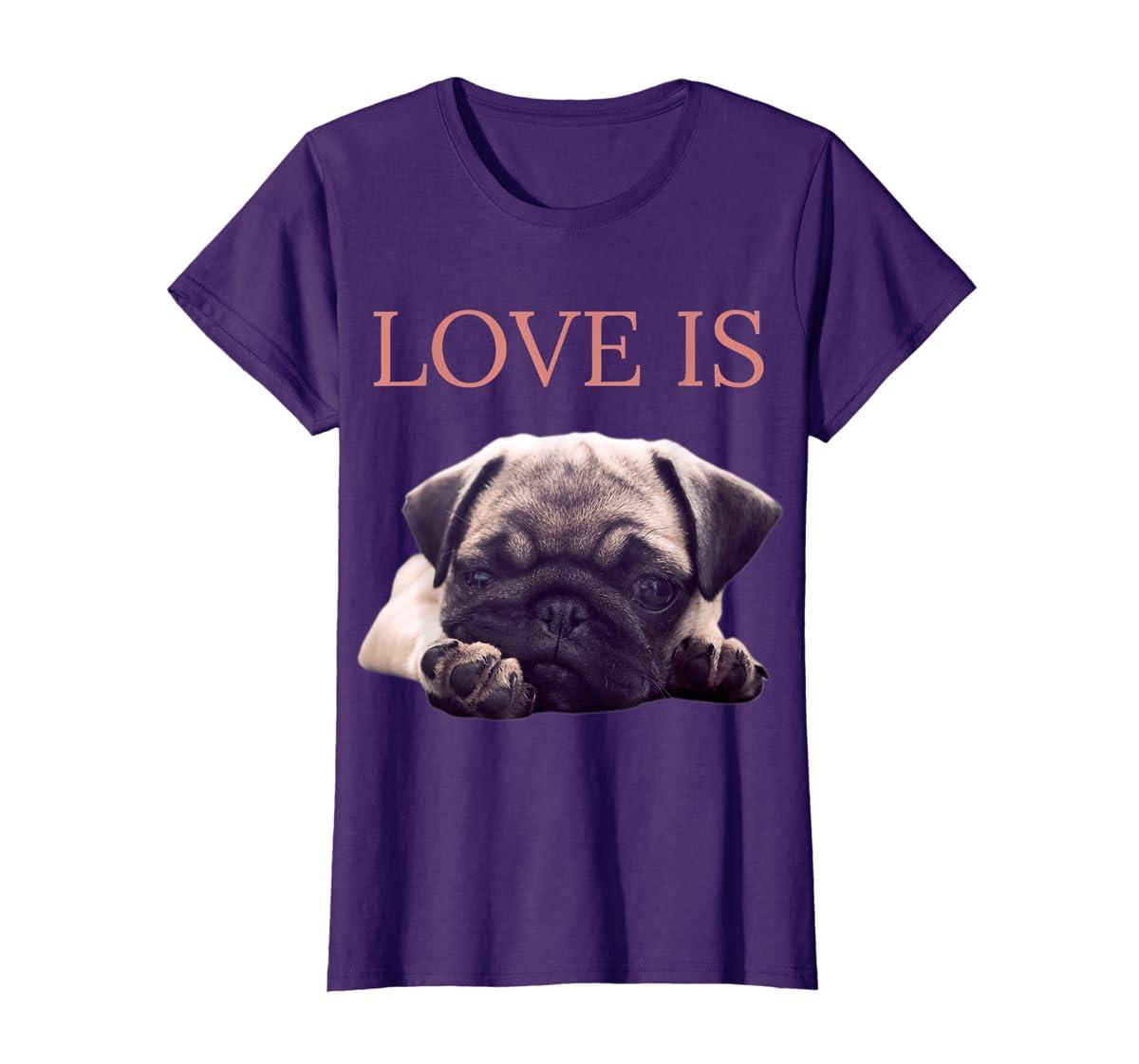 Mothers Day Pug Shirt Women Men Pug Mom Life Tee Love Is Dog-Women's T-Shirt-Purple