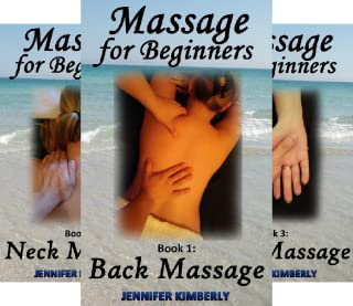Massage for Beginners (5 Book Series)