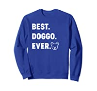 Best Doggo Ever T-shirt Sweatshirt Royal Blue