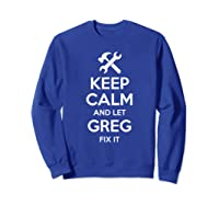 Fix Quote Funny Birthday Personalized Name Gift Idea Shirts Sweatshirt Royal Blue