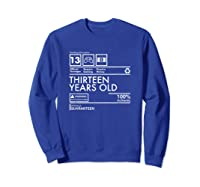 Handling Info Quaranteen Teenager 13 Birthday Gift T-shirt Sweatshirt Royal Blue