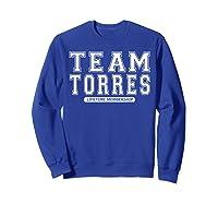Team Torres Family Surname Reunion Crew Member Gift T-shirt Sweatshirt Royal Blue