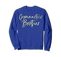Gymnastics Fun Proud Gymnast Sibling Ts Sweatshirt Royal Blue