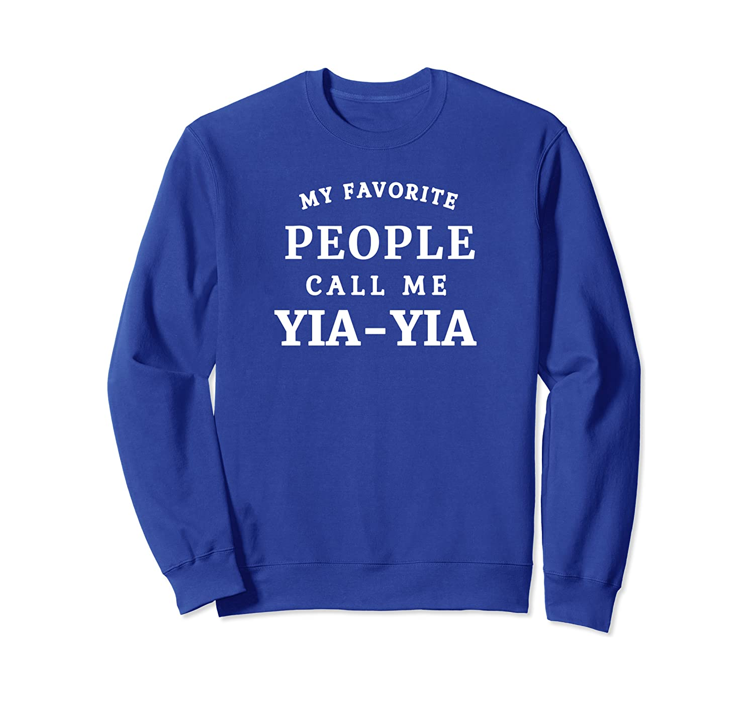 Amazon Com My Favorite People Call Me Yia Yia Greek Grandma Clothing