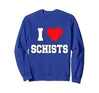 Love Schists Shirts Sweatshirt Royal Blue