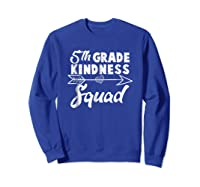 Tea Team Shirt - 5th Grade Kindness Squad Gift Sweatshirt Royal Blue