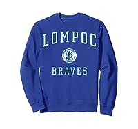 Lompoc High School Braves C1 Shirts Sweatshirt Royal Blue
