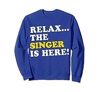 Relax Funny Singer Shirt Job Gift Lazyday Sweatshirt Royal Blue