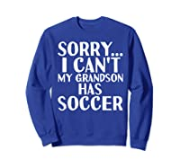 Grandpa Grandma | My Grandson Has Soccer T-shirt Sweatshirt Royal Blue