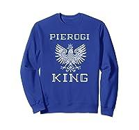 Pierogi King 2 Shirts Sweatshirt Royal Blue