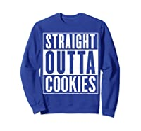Straight Outta Cookies Distressed Vintage Funny Shirts Sweatshirt Royal Blue