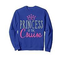 Princess Cruise Cruising Vacation Ship Girl Embark Shirts Sweatshirt Royal Blue