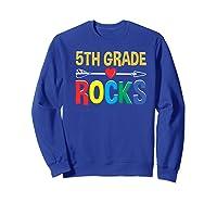 5th Grade Rocks Cute Back To School Tea Gift Premium T-shirt Sweatshirt Royal Blue