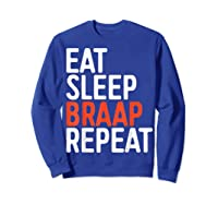 Eat Sleep Braap Repeat Bicycle Motocross Gift Shirts Sweatshirt Royal Blue