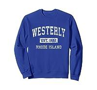 Westerly Rhode Island Ri Vintage Established Sports Design T-shirt Sweatshirt Royal Blue