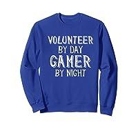 Volunteer By Day Gamer By Night Premium T-shirt Sweatshirt Royal Blue