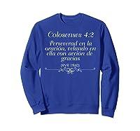 Camisetas Cristianas Con Versiculo Biblico Colosenses 42 Shirts Sweatshirt Royal Blue