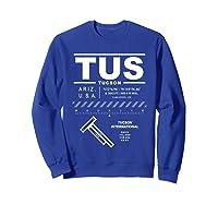 Tucson International Airport Arizona Tus T-shirt Sweatshirt Royal Blue