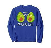 Cute Toast For Trendy Millennials Shirts Sweatshirt Royal Blue