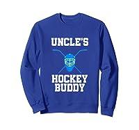 Uncle's Hockey Buddy Ice Hockey Player Buddy Shirts Sweatshirt Royal Blue