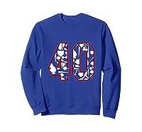 40 Year Old Birthday Baseball Shirts Sweatshirt Royal Blue