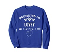 Promoted To Lovey Est 2020 Shirt Gift For Mom T-shirt Sweatshirt Royal Blue