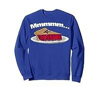 Mmm Pi (pie) Funny Pi Math Pun Pie Lovers T-shirt Sweatshirt Royal Blue