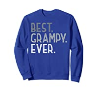 Best Grampy Ever Fathers Day Gifts From Grandchildren Grampy Shirts Sweatshirt Royal Blue