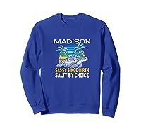 Personalized Madison Design Sassy & Salty Quote Beach Lover Premium T-shirt Sweatshirt Royal Blue