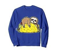 Funny Sloth Tacos Tuesday Cinco De Mayo Drink Gift Shirts Sweatshirt Royal Blue