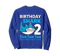 Birthday Shark 2017 2 Years Old Gift For Boy Girl Shirts Sweatshirt Royal Blue