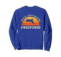 Teach Love Inspire Red For Ed Massachusetts Tea Shirts Sweatshirt Royal Blue