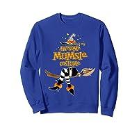 This Is My Awesome Mumsie Costume - Grandma Gift T-shirt Sweatshirt Royal Blue