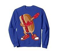 Dabbing Hot Dog Shirt   Cool American Hot Dog Sandwich Gift Sweatshirt Royal Blue