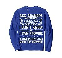 Ask Grandpa Anything Fathers Day Funny Gift T-shirt Sweatshirt Royal Blue