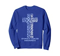 Stomach Cancer Awareness - I Can Do All Things T-shirt Sweatshirt Royal Blue