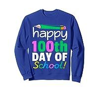 100th Day Of School Grade Tea Shirts Sweatshirt Royal Blue