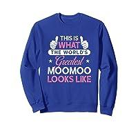 Moomoo Shirt Gift: World\\\'s Greatest Moomoo T-shirt Sweatshirt Royal Blue