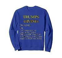 Trumpsgiving Definition Funny Thanksgiving Shirts Sweatshirt Royal Blue