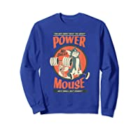 Tom And Jerry Power Mouse T-shirt Sweatshirt Royal Blue