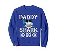 Daddy Shark Doo Doo Family Matching Shirts Sweatshirt Royal Blue