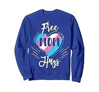 Free Mom Hugs For Transgender Pride Lgbt T-shirt Sweatshirt Royal Blue