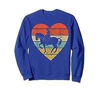 Dressage Vintage Design Retro Horseback Riding Heart Sport Shirts Sweatshirt Royal Blue