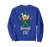 Honest Elf Xmas Elves Matching Family Group Christmas T-shirt Sweatshirt Royal Blue