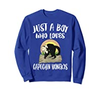 Just A Boy Who Loves Capuchin Monkeys T-shirt Sweatshirt Royal Blue