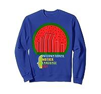 International Mother Language Day Bangladeshi Hero Gift Shirts Sweatshirt Royal Blue