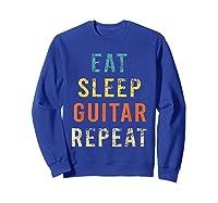 Retro Eat Sleep Guitar Repea Player Tea Rock Band Shirts Sweatshirt Royal Blue