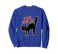 Funny Halloween Scary Black Cat Horror Gift Creepy Black Cat Shirts Sweatshirt Royal Blue