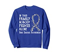 In This Family Nobody Fights Alone Rare Disease T-shirt Sweatshirt Royal Blue