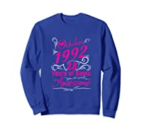October 1992 28th Birthday Gift 28 Years Of Being Awesome Shirts Sweatshirt Royal Blue
